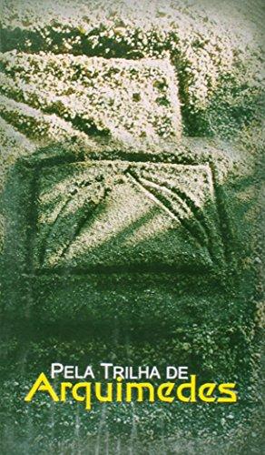 Pela trilha de Arquimedes, livro de Sueli Costa, Maria Alice Grou (Orgs.)