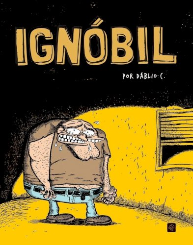 Ignóbil, livro de Dáblio C.