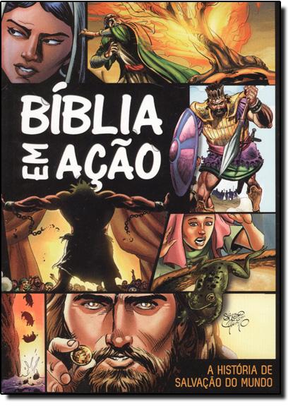 Bíblia em Ação: A História da Salvação do Mundo, livro de Sergio Cariello