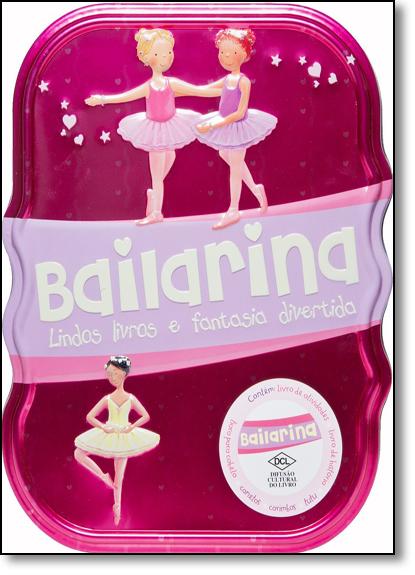 Bailarina: Lindos Livros e Fantasia Divertida - Lata Tins, livro de Parragon Books