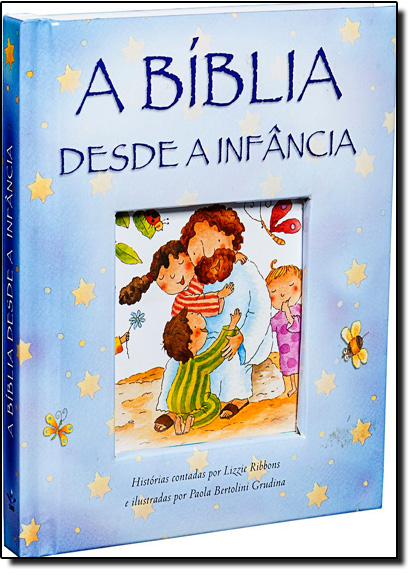 Bíblia Desde a Infância, A, livro de SBB - Sociedade Biblica do Brasil