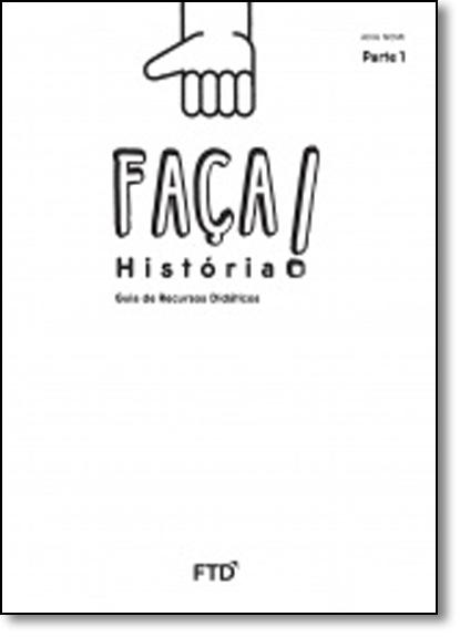 Faça História: 1º ano, livro de Ana Lúcia Lana Nemi