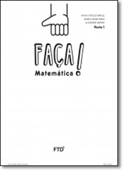 Faça Matemática: 1º ano, livro de Vlademir Marim
