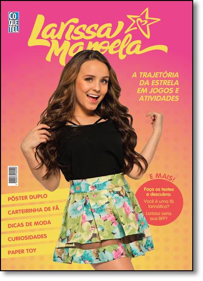 Larissa Manoela: A Trajetória da Estrela em Jogos e Atividades, livro de Larissa Manoela