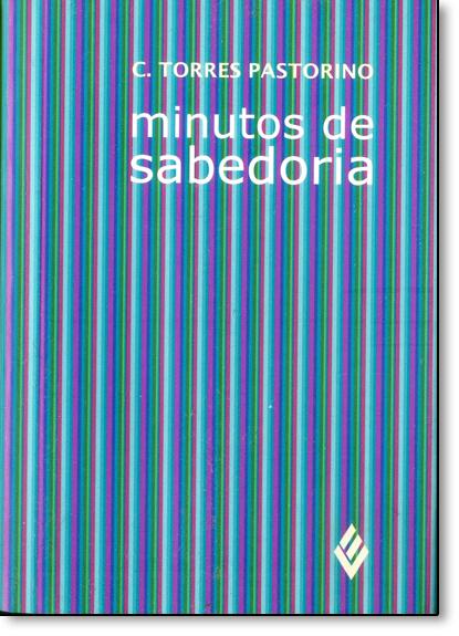 Minutos de Sabedoria - Estilo Saviesa, livro de Carlos Torres Pastorino