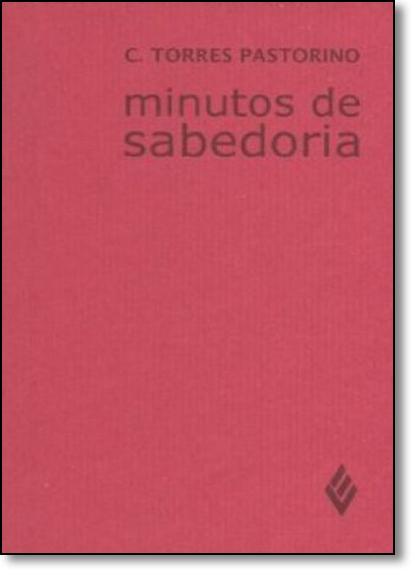 Minutos de Sabedoria - Estilo Weisheit, livro de Carlos Torres Pastorino