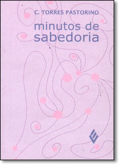 Minutos de sabedoria – Bilgelik, livro de C. Torres Pastorino