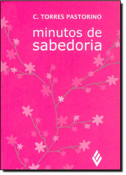 Minutos de sabedoria – Speki, livro de C. Torres Pastorino