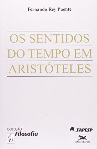 Os Sentidos do tempo em Aristóteles, livro de Fernando Rey Puente
