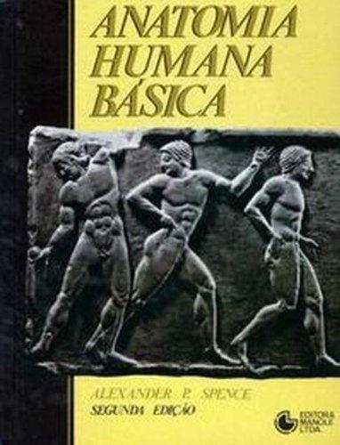 Anatomia Humana Básica, livro de Spence, Alexander P.
