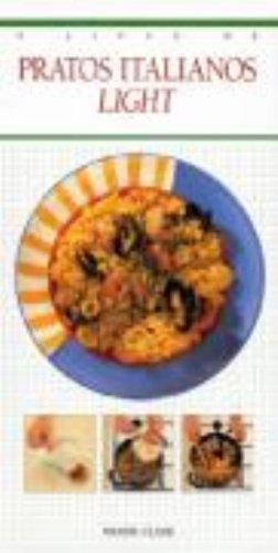 Pratos Italianos Light, livro de Maxine Clark