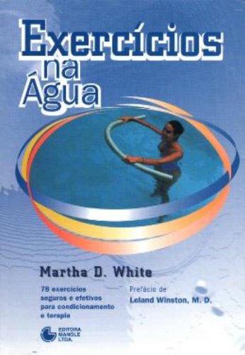 Exercícios na Água, livro de White, Martha D.