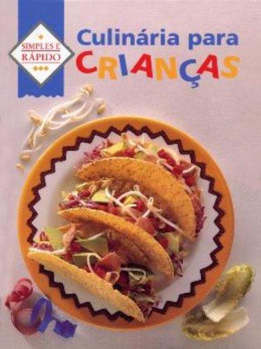 Culinária para Crianças – Coleção Simples e Rápida, livro de J.B. Fairfax