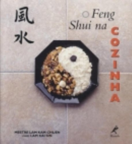 O Feng Shui na Cozinha, livro de Mestre Lam Kam Chuen