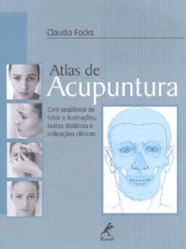 Atlas de Acupuntura, livro de Focks, Claudia