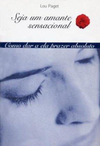 Seja um Amante Sensacional / Capa Azul, livro de Lou Paget