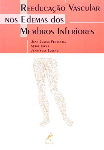 Reeducação Vascular nos Edemas dos Membros Inferiores, livro de Ferrandez, Jean-Claude / Theys, Serge / Bouchet, Jean-Yves