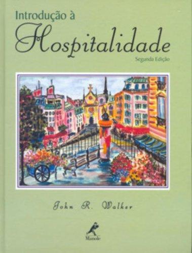 Introdução à Hospitalidade – 2ª edição, livro de John R.Walker