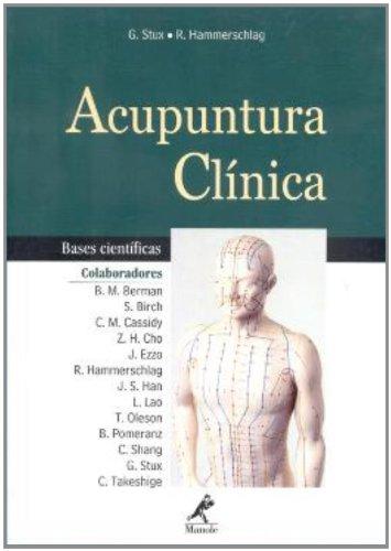 Acupuntura Clínica-Bases Científicas, livro de Stux, Gabriel / Hammerschlag, Richard
