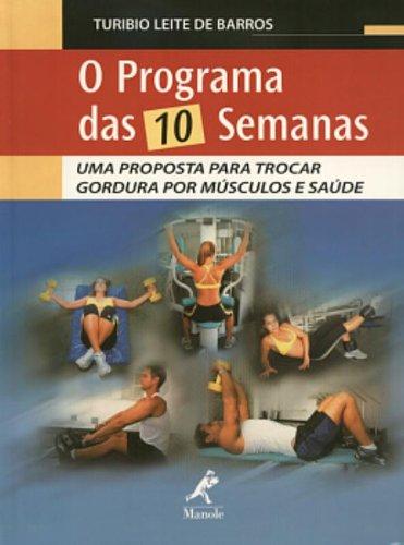 O Programa das 10 Semanas, livro de Turibio Leite de Barros