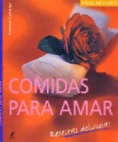 Comidas para Amar – Receitas Deliciosas, livro de Andreas Furtmayr