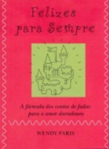 Felizes para Sempre, livro de Wendy Paris