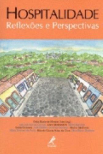 Hospitalidade-reflexões e perspectivas, livro de Dias, Célia Maria de Moraes