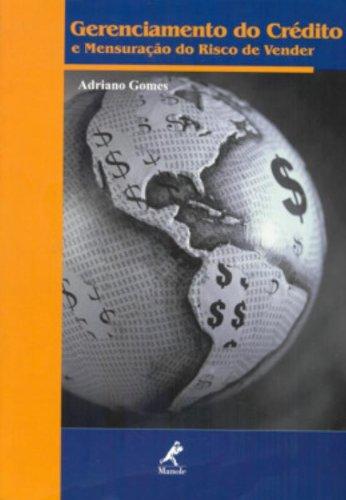 Gerenciamento do Crédito e Mensuração do Risco de Vender, livro de Adriano Gomes