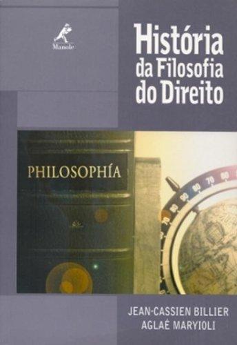 História da Filosofia do Direito, livro de Jean-Cassien Billier, Aglaé Maryioli