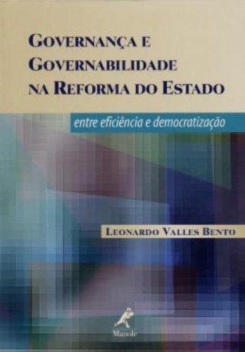 Governança e Governabilidade na Reforma do Estado, livro de Leonardo Valles Bento