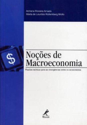 Noções de Macroeconomia, livro de Amado, Adriana Moreira / Mollo, Maria de Lourdes Rollemberg