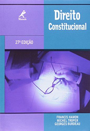 Direito Constitucional – 27ª edição., livro de Francis Hamon, Michel Troper, Georges Burdeau