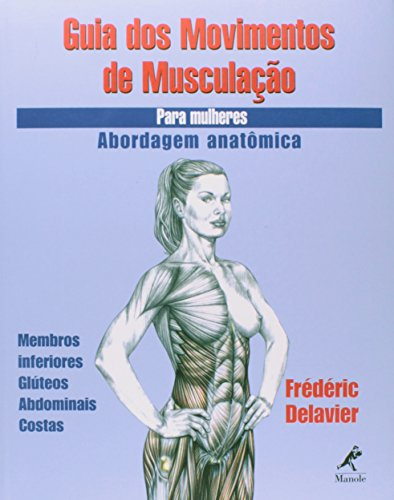 Guia dos Movimentos de Musculação para Mulheres, livro de Delavier, Frédéric