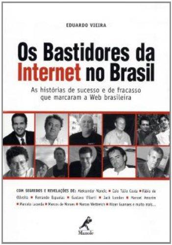 Os Bastidores da Internet no Brasil, livro de Eduardo Vieira