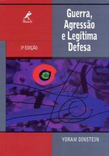 Guerra, Agressão e Legítima Defesa – 3ª edição, livro de Yoram Dinstein