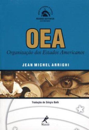 Oea – Organização dos Estados Americanos, livro de Jean Michel Arrighi