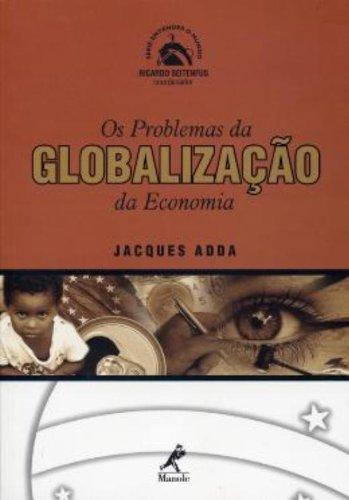 Os Problemas da Globalização da Economia, livro de Jacques Adda