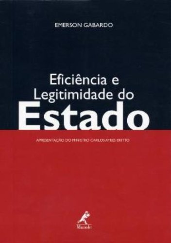 Eficiência e Legitimidade do Estado, livro de Gabardo, Emerson