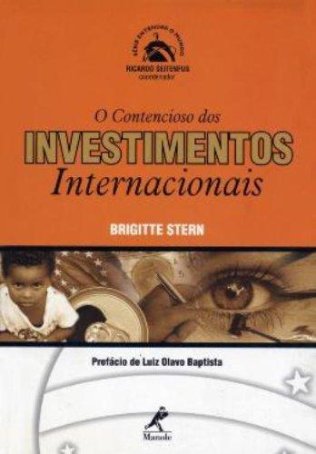 O Contencioso dos Investimentos Internacionais, livro de Brigitte Stern