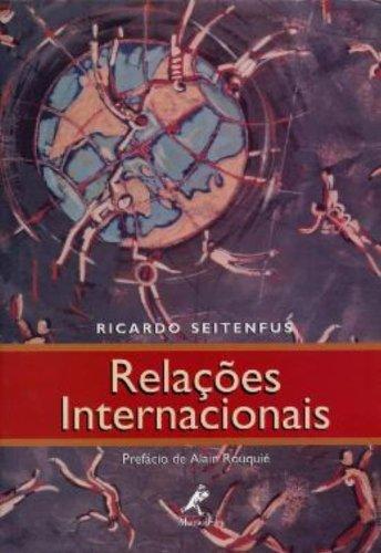 Relacoes Internacionais, livro de Ricardo Seitenfus