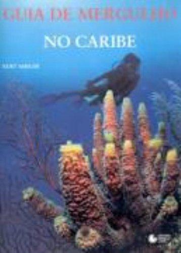 Guia de Mergulho no Caribe, livro de Kurt Amsler