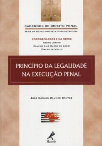 Princípio da Legalidade na Execução Penal, livro de José Carlos Daumas Santos