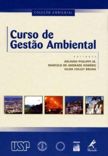 Curso de Gestão Ambiental, livro de Marcelo de Andrade Roméro, Gilda Collet Bruna, Arlindo Philippi Jr.