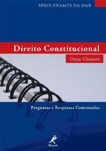 Direito Constitucional – Série Exame da OAB, livro de Omar Chamon