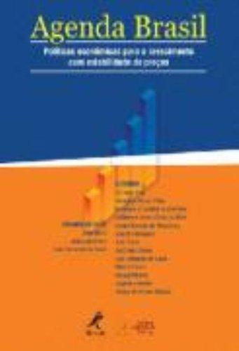 Agenda Brasil -Políticas Econômicas Para o Crescimento Com Estabilidade de Preços., livro de Sicsú, João / Oreiro, José Luis / De Paula, Luiz Fernando