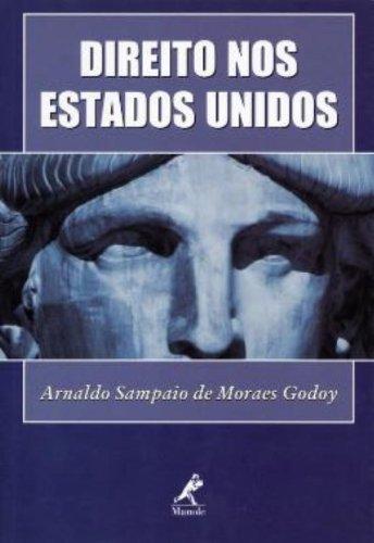 Direito nos Estados Unidos, livro de Godoy, Arnaldo Sampaio de Moraes