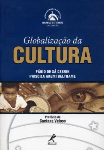 Globalização da Cultura, livro de Fábio de Sá Cesnik, Priscila Akemi Beltrame
