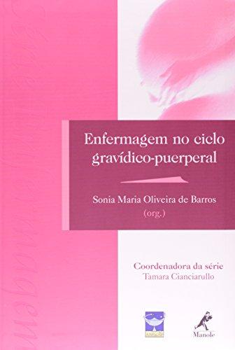 Enfermagem no Ciclo Gravídico-Puerperal, livro de Barros, Sonia Maria Oliveira de