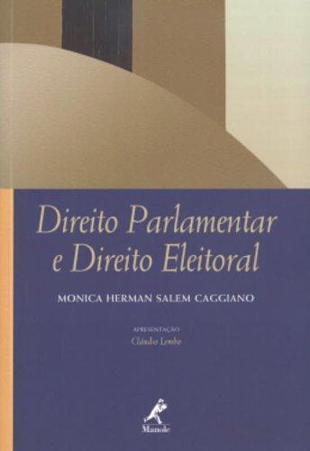 Direito Parlamentar e Direito Eleitoral, livro de Monica Herman Salem Caggiano