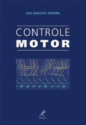 Controle Motor, livro de Teixeira, Luiz Augusto